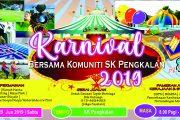 KARNIVAL BERSAMA KOMUNITI SK PENGKALAN 2019