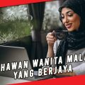 5 USAHAWAN WANITA MALAYSIA YANG BERJAYA