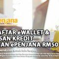 CARA DAFTAR eWALLET & PENEBUSAN KREDIT TAMBAHAN ePENJANA RM50