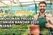 PERMOHONAN PROJEK PERTANIAN BANDAR 2020 (PENJANA)