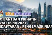 CARA MEMOHON BANTUAN PRIHATIN RAKYAT (BPR) 2021 - PENDAFTARAN / PENGEMASKINIAN