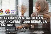 PEMBAYARAN PENDAHULUAN i-SINAR (K2) RM 1,000 BERMULA 26 JANUARI