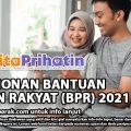 PERMOHONAN BANTUAN PRIHATIN RAKYAT (BPR) 2021