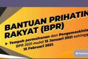 SEMAKAN BPR 2021: KEMASKINI MAKLUMAT DAN TARIKH BAYARAN FEBRUARI