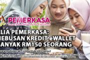 eBELIA PEMERKASA: PENEBUSAN KREDIT eWALLET SEBANYAK RM150 SEORANG