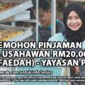 CARA MEMOHON PINJAMAN TABUNG USAHAWAN RM20,000 (TANPA FAEDAH) - YAYASAN PERAK