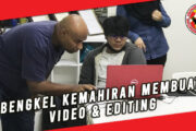 BENGKEL KEMAHIRAN MEMBUAT VIDEO & EDITING