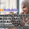 PROGRAM JARINGAN PRIHATIN: TEBUS RM300 PERANTI, RM180 DATA BULANAN