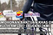 PERMOHONAN BANTUAN KHAS OKU PEMULIH RM500 / 3 BULAN (JKM)