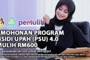 PERMOHONAN PROGRAM SUBSIDI UPAH (PSU) 4.0 PEMULIH RM600