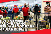 AKTIVITI MEMBELI BARANG-BARANG KEPERLUAN FOOD BANK KUMPULAN PUBI