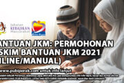 eBANTUAN JKM: PERMOHONAN 11 SKIM BANTUAN JKM 2021 (ONLINE/MANUAL)