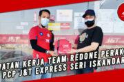LAWATAN KERJA TEAM REDONE PERAK KE PCP J&T EXPRESS SERI ISKANDAR