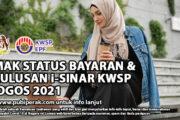 SEMAK STATUS BAYARAN & KELULUSAN i-SINAR KWSP 26 OGOS 2021
