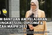 SKIM BANTUAN AM PELAJARAN PERINGKAT SIJIL, DIPLOMA & IJAZAH MAIPK 2021